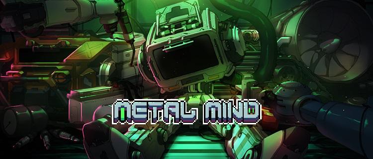 合金重组(Metal Mind)详细玩法介绍 不容错过的机甲风Rog...